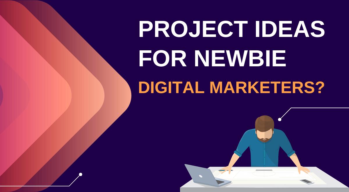 digital marketing project ideas